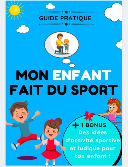 Le guide complet Mon Enfant Fait du Sport