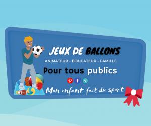"""Les jeux de ballons sont des jeux sportifs utilisant un ou plusieurs """"ballons - balles"""" de différentes tailles"""
